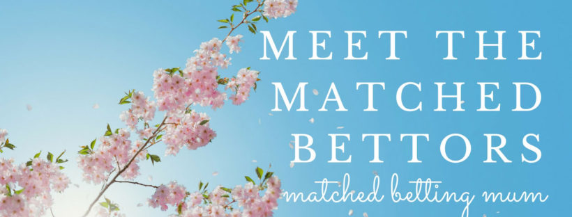 Matched betting mum meet matched bettors